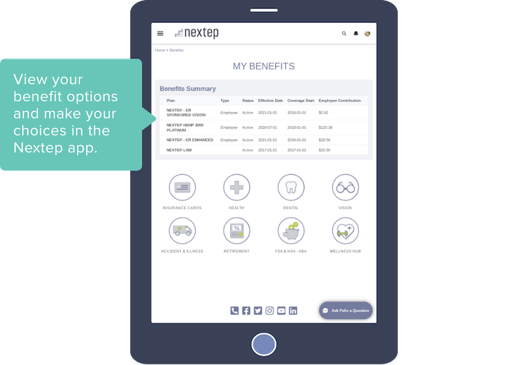 View your benefit options and make your choices in the Nextep app.