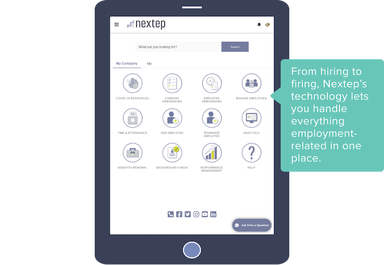 From hiring to firing, Nextep's technology lets you handle everything employment-related in one place.