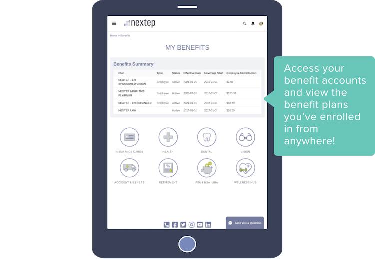 Access your benefit accounts and view the benefit plans you've enrolled in from anywhere!