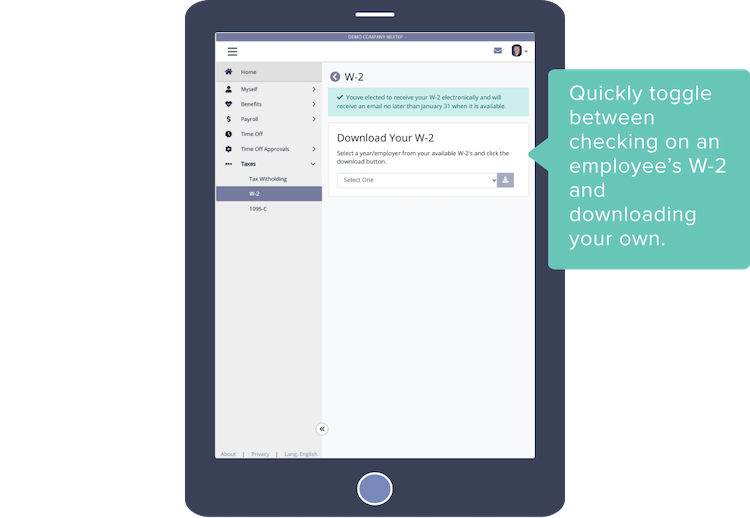 Quickly toggle between checking on an employee's W-2 and downloading your own.